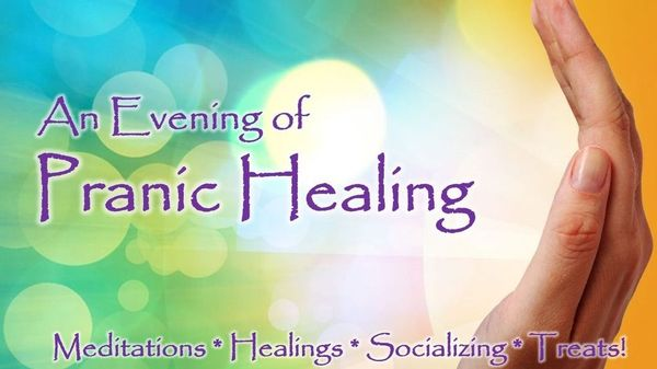 An Evening of Pranic Healing